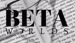 Beta Worlds link